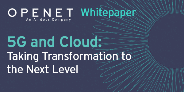 5G and Cloud – Taking transformation to the next level