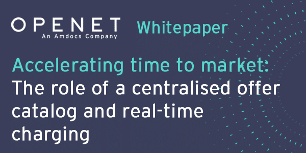 Accelerating time to market: The role of a centralised offer catalog and real-time charging
