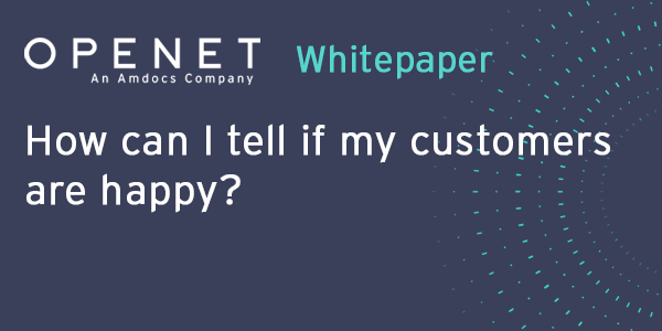 How can I tell if my customers are happy?
