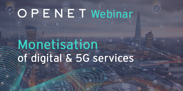 Monetisation of digital & 5G services