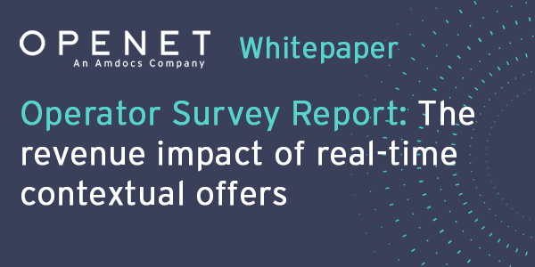 Operator Survey Report: The revenue impact of real-time contextual offers