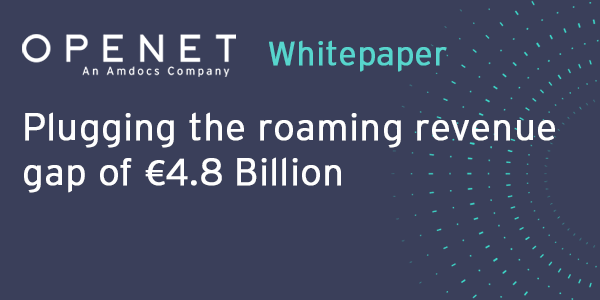 Plugging the roaming revenue gap of €4.8 Billion
