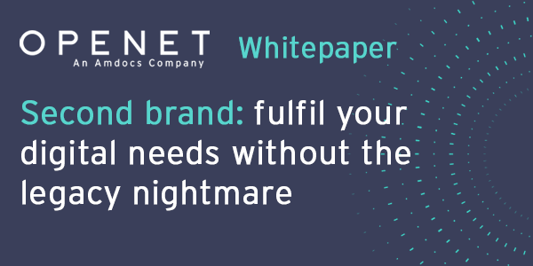 Second brand – fulfil your digital needs without the legacy nightmare