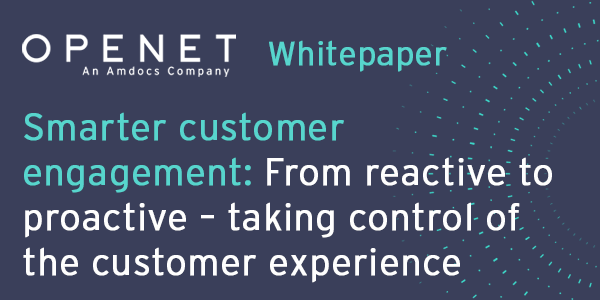 Smarter customer engagement: From reactive to proactive – taking control of the customer experience