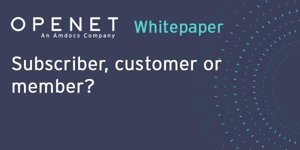Subscriber, customer or member?