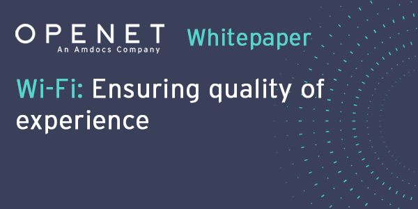 Wi-Fi: Ensuring quality of experience